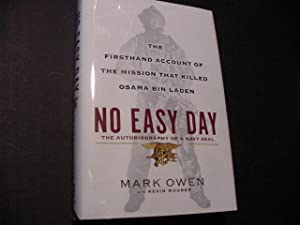 No Easy Day: The Firsthand Account of the Mission That Killed Osama Bin Laden: Owen, Mark; Maurer, ...
