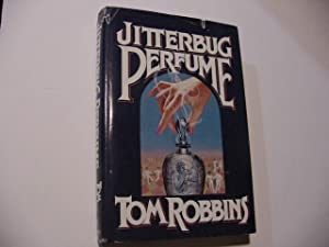 Jitterbug Perfume (SIGNED): Robbins, Tom