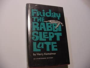Friday the Rabbi Slept Late: Kemelman, Harry