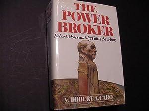 The Power Broker : Robert Moses and: Caro, Robert A.;