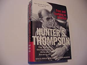Fear And Loathing In America: The Brutal: Thompson, Hunter S.