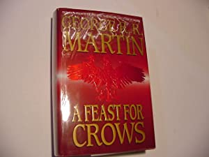 A Feast for Crows (SIGNED Plus SIGNED: Martin, George R.
