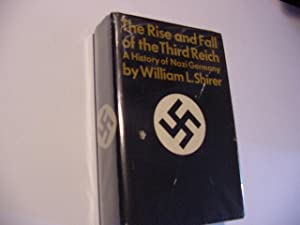 The Rise and Fall of the Third Reich: A History of Germany