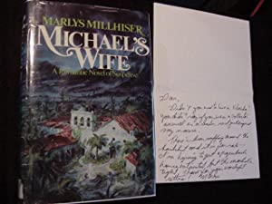 Michael's Wife (SIGNED Plus SIGNED NOTECARD): Millhiser, Marlys