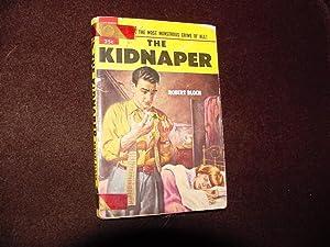 The Kidnaper: Bloch, Robert