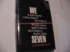 We Seven (plus Special Items): Carpenter, Scott; Glenn, John; Schirra, Wally; Grissom, Virgil et al...