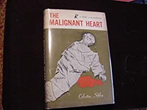 The Malignant Heart: Sibley, Celestine