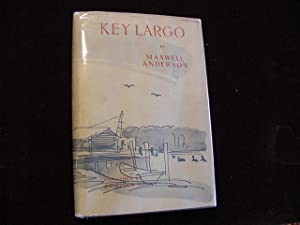 Key Largo (Author Signature Plus SIGNED MOVIE TIE-INS): Anderson, Maxwell