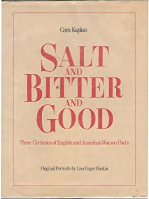 Salt and Bitter and Good: Three Centuries of English and American Women Poets