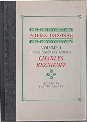 Poems 1918-1936: Volume I of The Complete Poems of Charles Reznikoff & Poems 1937-1975: Volume II...