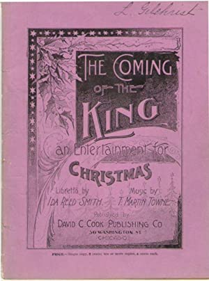 The Coming of the King: An Entertainment for Christmas