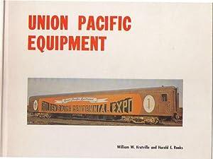 Union Pacific Equipment: A Comprehensive Survey: Kratville, William W.