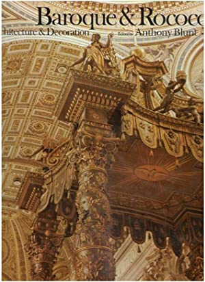 Baroque & Rococo: Architecture and Decoration