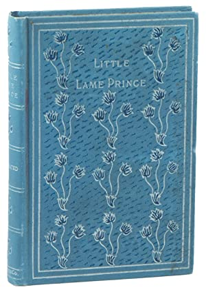 The Little Lame Prince and His Traveling Cloak: A Parable for the Young and Old: [CRAIK, Dinah ...