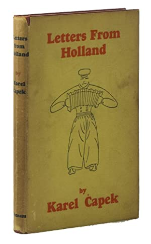 Letters from Holland: CAPEK, Karel; SELVER,
