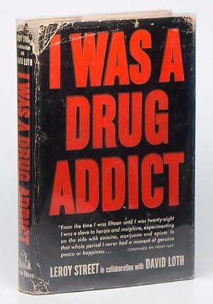 I Was a Drug Addict: STREET, Leroy