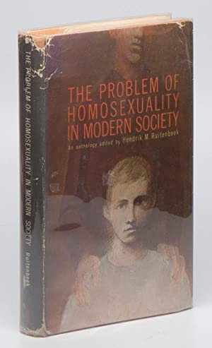 The Problem of Homosexuality in Modern Society: RUITENBEEK, Hendrik M.