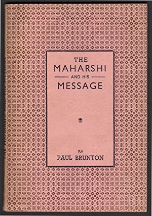 The Maharshi and His Message