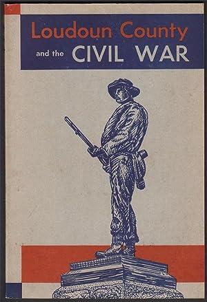 Loudoun County and the Civil War: A: DIVINE, John; HALL,