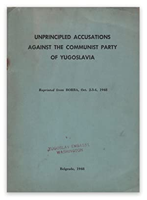 Unprincipled Accusations Against the Communist Party of Yugoslavia