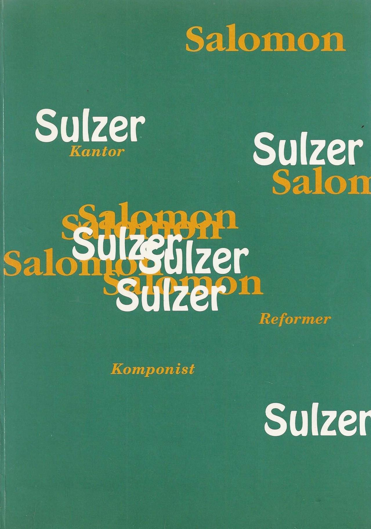 SALOMON SULZER - KANTOR, KOMPONIST, REFORMER : Purin, Bernhard; Jüdisches