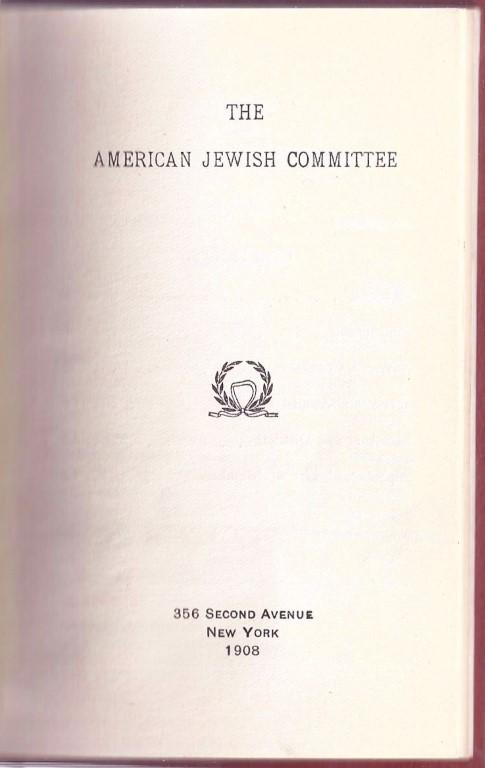 THE AMERICAN JEWISH COMMITTEE [2 VARIANT EDITIONS BOUND TOGETHER]: American Jewish Committee