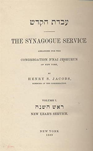 AVODAT HA-KODESH = THE SYNAGOGUE SERVICE [TWO VOLUME SET]: Jacobs, Henry S.