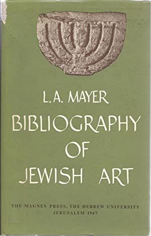 BIBLIOGRAPHY OF JEWISH ART: Mayer, Leo Ary; Otto Kurz