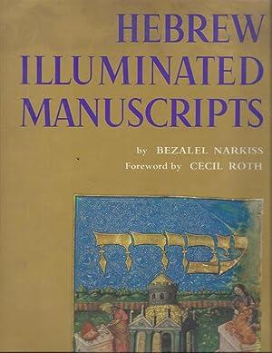 HEBREW ILLUMINATED MANUSCRIPTS.: Narkiss, Bezalel.