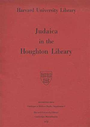 JUDAICA IN THE HOUGHTON LIBRARY: Houghton Library