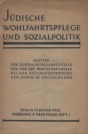 JÜDISCHE WOHLFAHRTSPFLEGE UND SOZIALPOLITIK. MARCH 1938 ONLY.: Zentralwohlfahrtsstelle Der ...