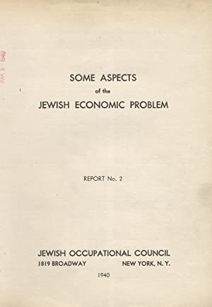 REPORTS OF THE JEWISH OCCUPATIONAL COUNCIL: NO. 2, 3, 5, 6.: Jewish Occupational Council