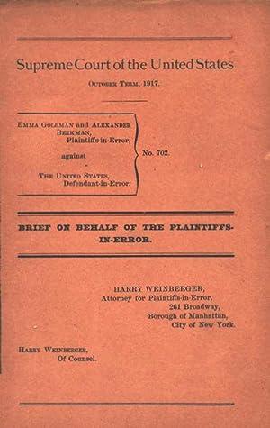 SUPREME COURT OF THE UNITED STATES. OCTOBER TERM, 1917. EMMA GOLDMAN AND ALEXANDER BERKMAN, ...