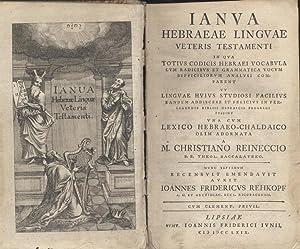 IANUA HEBRAEAE LINGUAE VETERIS TESTAMENTI [BOUND WITH]: Kh) Rehkopf, Johann