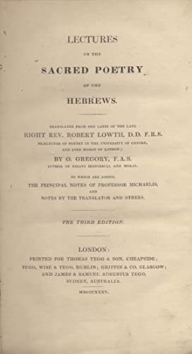 LECTURES ON THE SACRED POETRY OF THE HEBREWS: Lowth, Robert