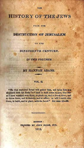 THE HISTORY OF THE JEWS FROM THE DESTRUCTION OF JERUSALEM TO THE NINETEENTH CENTURY. VOL. 2 ONLY, ...