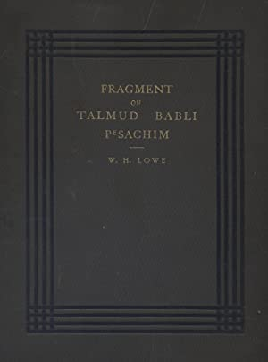 THE FRAGMENT OF TALMUD BABLI PESACHIM OF THE NINTH OR TENTH CENTURY, IN THE UNIVERSITY LIBRARY, ...