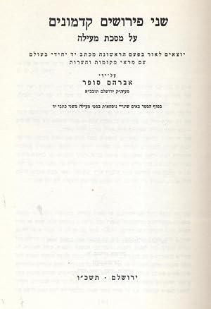 SHENE PERUSHIM KADMONIM 'AL MASEKHET ME'ILAH: Sofer, Avraham Shemu'el Binyamin