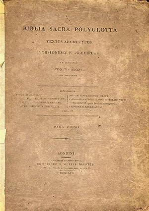 BIBLIA SACRA POLYGLOTTA: TEXTUS ARCHETYPOS VERSIONESQUE PRAECIPUAS AB ECCLESIA ANTIQUITUS RECEPTAS ...