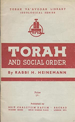 TORAH AND SOCIAL ORDER: Heinemann, H