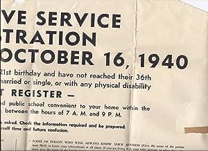FLYER] SELECTIVE SERVICE REGISTRATION WEDNESDAY, OCTOBER 16, 1940: United States. Selective Service...