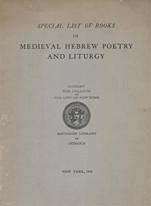 Special List of Books in Medieval Hebrew Poetry and Liturgy. Davidson Library of Judaica.: Piyutim)...