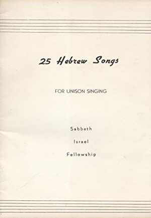 25 HEBREW SONGS FOR UNISON SINGING