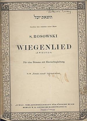 """WIEGENLIED: (ZWEITES) , FÜR EINE STIMME MIT KLAVIER BEGLEITUNG: NR. 98 """"NUMAH, NUMAH&quot..."""