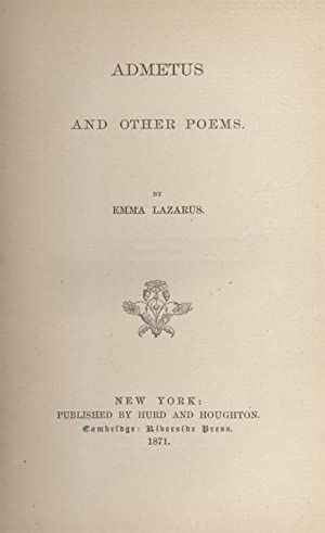 ADMETUS AND OTHER POEMS: Kh) Lazarus, Emma