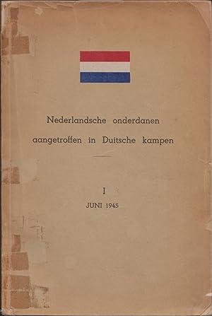 NEDERLANDSCHE ONDERDANEN AANGETROFFEN IN DUITSCHE KAMPEN: I: JUNI 1945: Ferwerda, G. F.