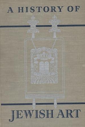 A HISTORY OF JEWISH ART: Jt) Landsberger, Franz