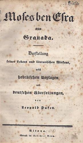 Moses Ben Esra Aus Granada: Darstellung Seines Lebens Und Literarischen Wirkens, Nebst Hebrä...
