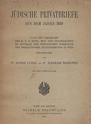 JÜDISCHE PRIVATBRIEFE AUS DEM JAHRE 1619. NACH DEM ORIGINALEN DES K. U. K. HASU-, HOF-, UND ...
