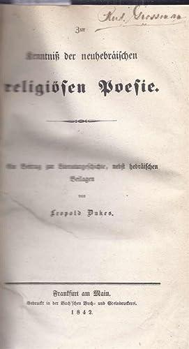 ZUR KENNTNISS DER NEUHEBRÄISCHEN RELIGIÖSEN POESIE: EIN BEITRAG ZUR LITERATURGESCHICHTE, ...